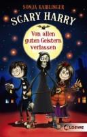 Sonja Kaiblinger: Scary Harry - Von allen guten Geistern verlassen