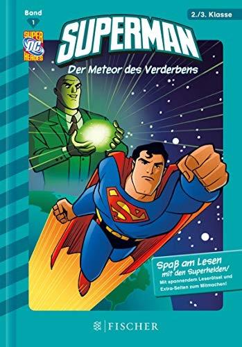 Paul Kupperberg: Superman - Der Meteor des Verderbens. 2./3. Klasse