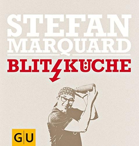 Stefan Marquard: Blitzküche