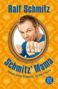 Ralf Schmitz: Schmitz' Mama
