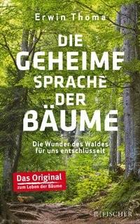 Erwin Thoma: Die geheime Sprache der Bäume