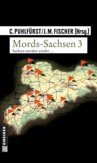 Claudia Puhlfürst: Mords-Sachsen 3