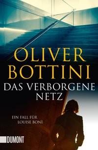 Oliver Bottini: Das verborgene Netz