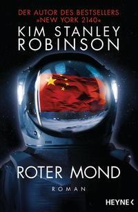 Kim Stanley Robinson: Roter Mond