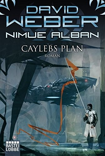 David Weber: Nimue Alban: Caylebs Plan
