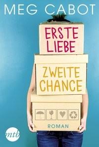 Meg Cabot: Erste Liebe, zweite Chance