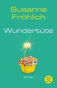 Susanne Fröhlich: Wundertüte