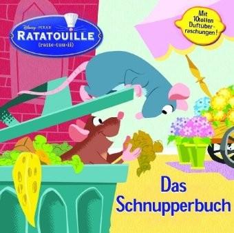 Walt Disney: Ratatouille, Das Schnupperbuch