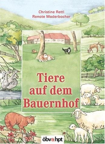 Christine Rettl: Tiere auf dem Bauernhof
