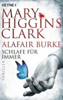 Mary Higgins Clark: Schlafe für immer