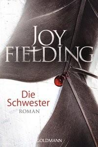 Joy Fielding: Die Schwester