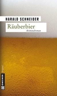 Harald Schneider: Räuberbier