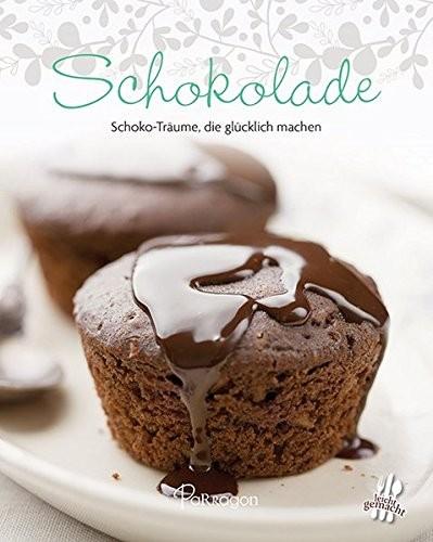 Minikochbuch: Schokolade. Schoko-Träume, die glücklich machen