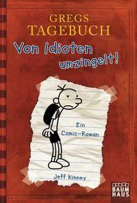 Jeff Kinney: Gregs Tagebuch - Von Idioten umzingelt!