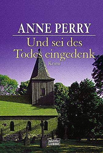 Anne Perry: Und sei des Todes eingedenk
