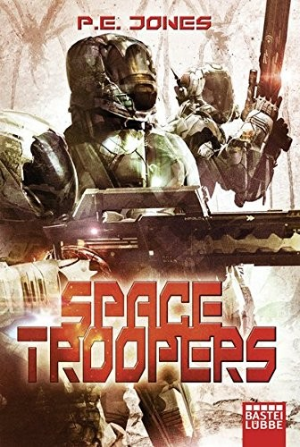 P. E. Jones: Space Troopers. Sechs Romane in einem Band