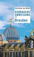 Christine von Brühl: Gebrauchsanweisung für Dresden