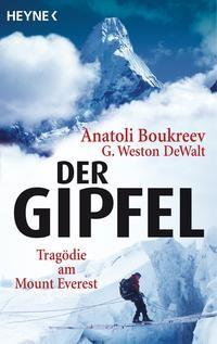 Anatoli Boukreev: Der Gipfel. Tragödie am Mount Everest