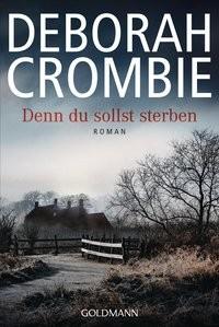 Deborah Crombie: Denn du sollst sterben