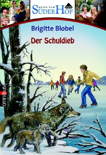 Brigitte Blobel: Süderhof - Der Schuldieb