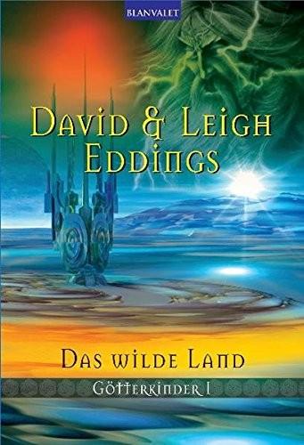 David & Leigh Eddings: Das wilde Land