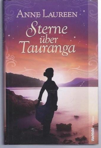 Anne Laureen: Die Sterne über Tauranga