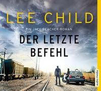 Lee Child: HÖRBUCH: Der letzte Befehl, 6 Audio-CDs
