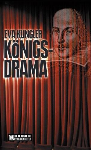 Eva Klingler: Königsdrama