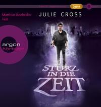 Julie Cross: HÖRBUCH: Sturz in die Zeit, 1 MP3-CD