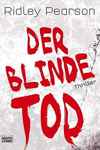 Ridley Pearson: Der blinde Tod