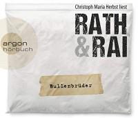 Hans Rath/ Edgar Rai: HÖRBUCH: Bullenbrüder, 6 Audio-CDs