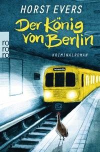 Horst Evers: Der König von Berlin