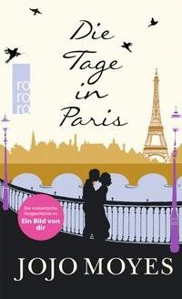 Jojo Moyes: Die Tage in Paris