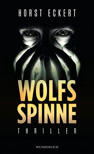 Horst Eckert: Wolfsspinne. Thriller