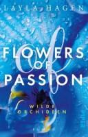Layla Hagen: Flowers of Passion - Wilde Orchideen
