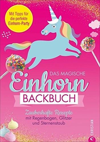 Das magische Einhorn-Backbuch, Backbuch