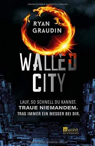 Ryan Graudin: Walled City