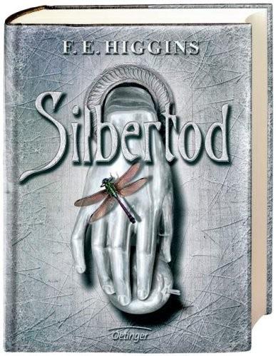 F. E. Higgins: Silbertod