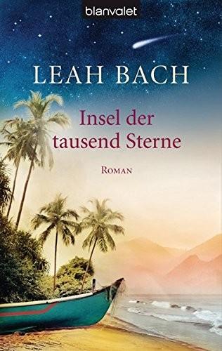 Leah Bach: Insel der tausend Sterne