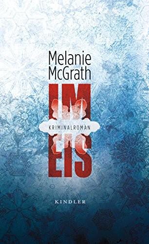 Melanie McGrath: Im Eis