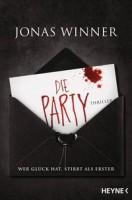 Jonas Winner: Die Party. Wer Glück hat, stirbt als Erster