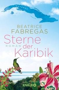Beatrice Fabregas: Sterne der Karibik