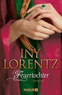 Iny Lorentz: Feuertochter