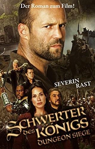 Severin Rast: Schwerter des Königs - Dungeon Siege