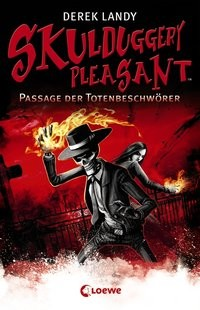 Derek Landy: Skulduggery Pleasant 6 - Passage der Totenbeschwörer