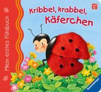 Sandra Grimm: Mein erstes Fühlbuch: Kribbel, krabbel, Käferchen