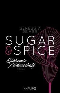 Seressia Glass: Sugar & Spice - Glühende Leidenschaft