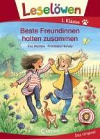 Eva Hierteis: Leselöwen 1. Klasse - Beste Freundinnen halten zusammen