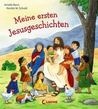 Amelie Benn: Meine ersten Jesusgeschichten