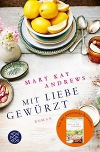 Mary Kay Andrews: Mit Liebe gewürzt